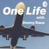 One Life with Donny Raus artwork