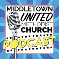 Middletown United Methodist Church podcast