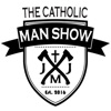 The Catholic Man Show