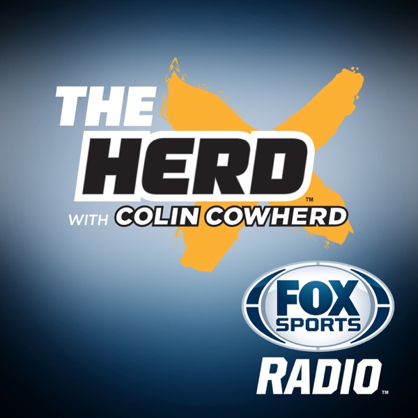 The Herd with Colin Cowherd | Podbay