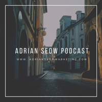 Adrian Seow's Podcast podcast