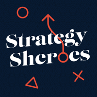 Strategy Sheroes podcast