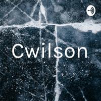 Cwilson podcast