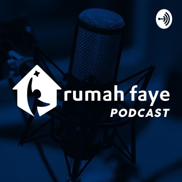 Rumah Faye Podcast