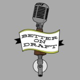 Better on Draft 025 - Drafting Table Brewing