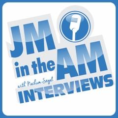 JM in the AM Interviews