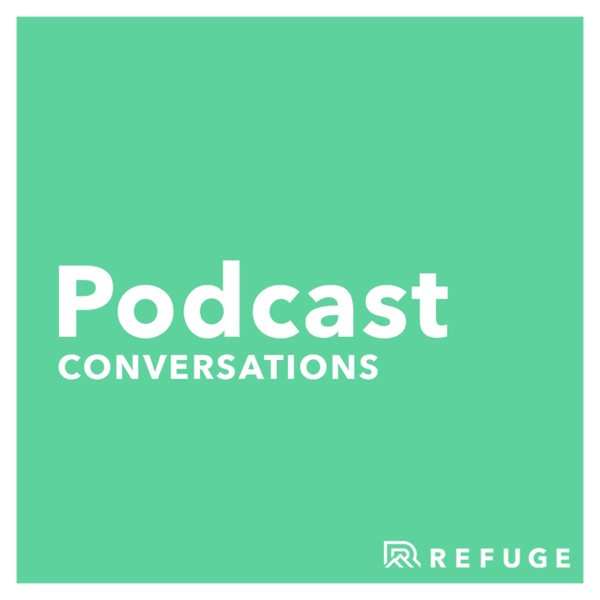 Refuge Church Conversations