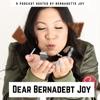 Dear Bernadebt Joy artwork