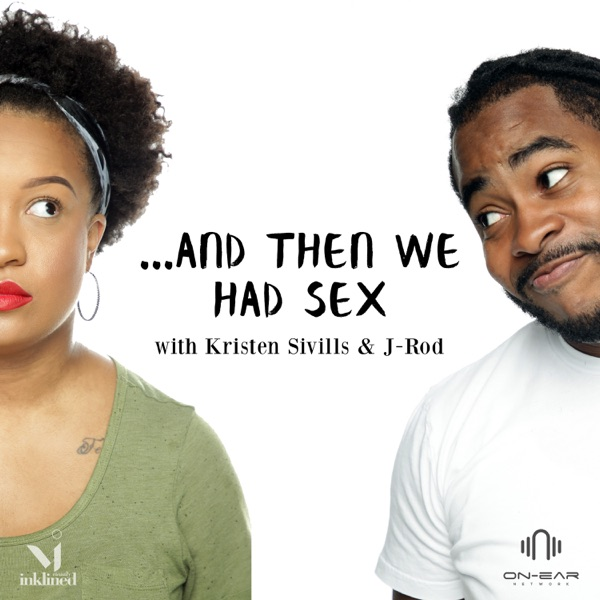 And Then We Had Sex...