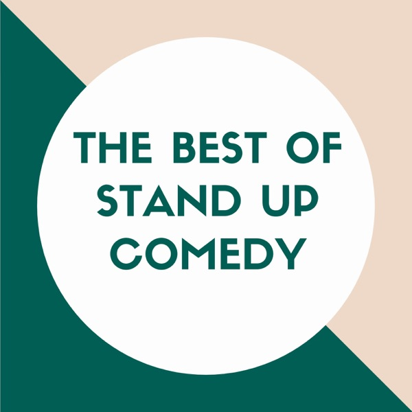 The Best of Stand Up Comedy