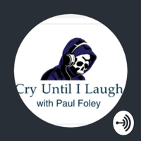 Cry Until I Laugh podcast