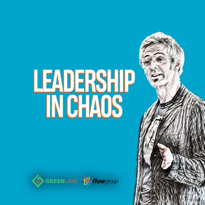 EP 25: What is Leadership? (in Chaos)