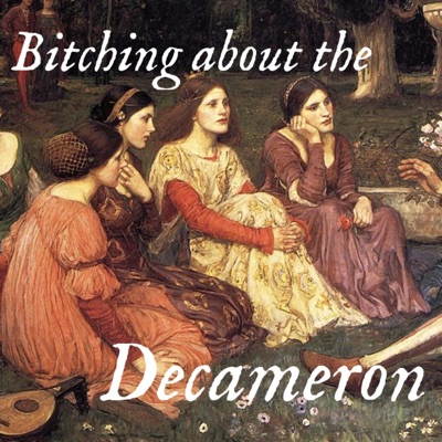 Bitching about the Decameron