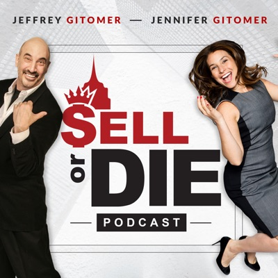 Sell or Die with Jeffrey Gitomer and Jennifer Gluckow