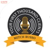 Your First Thousand Clients with Mitch Russo artwork