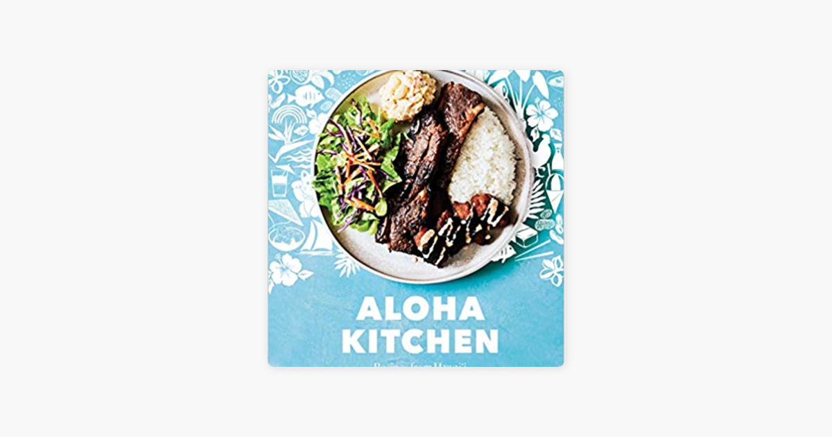 Aloha Kitchen on Apple Podcasts