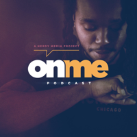 On Me Podcast podcast