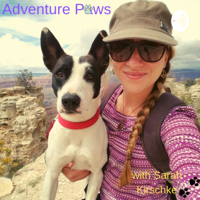 Adventure Paws with Sarah Kirschke podcast
