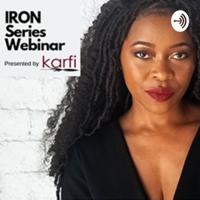 IRON Series Webinar podcast