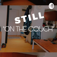 Still On the Couch podcast