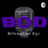Bottom Of the Digsi podcast