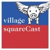 Village SquareCast artwork