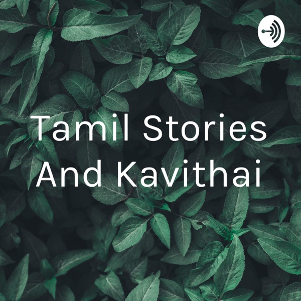 Tamil Stories And Kavithai