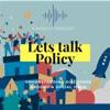 Lets Talk Policy artwork