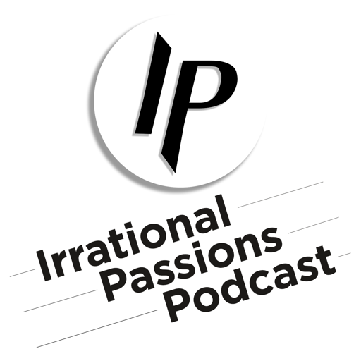 Cover image of Irrational Passions Podcast