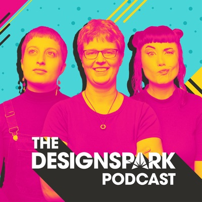 The DesignSpark Podcast