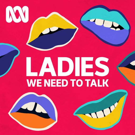 Cover image of Ladies, We Need To Talk