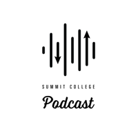 Summit College Podcast