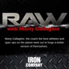 RAW with Marty Gallagher | IRON COMPANY artwork