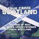 True Crime Scotland
