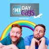 90 Day Gays with Jake Anthony and Matt Marr artwork