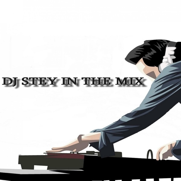 DJ Stey in the mix - Podcast