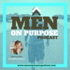 Men On Purpose Podcast artwork