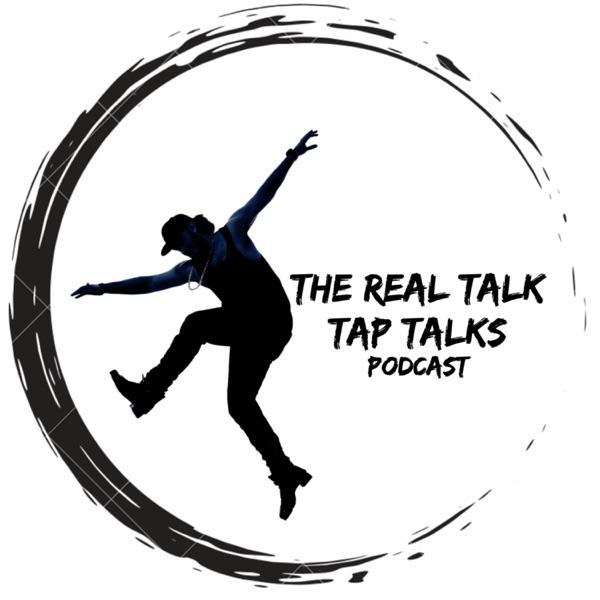The Real Talk Tap Talks