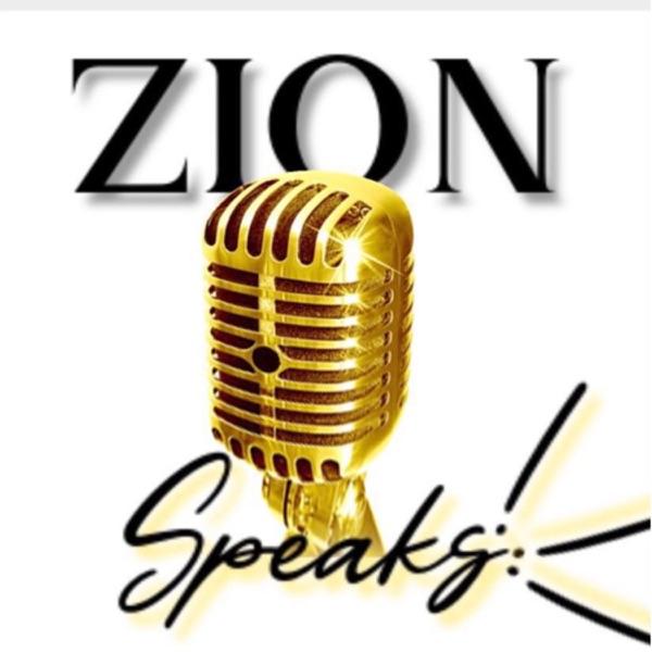 Zion Speaks