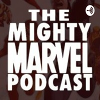 Might Marvel Role play podcast