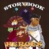 Storybook Heroes artwork