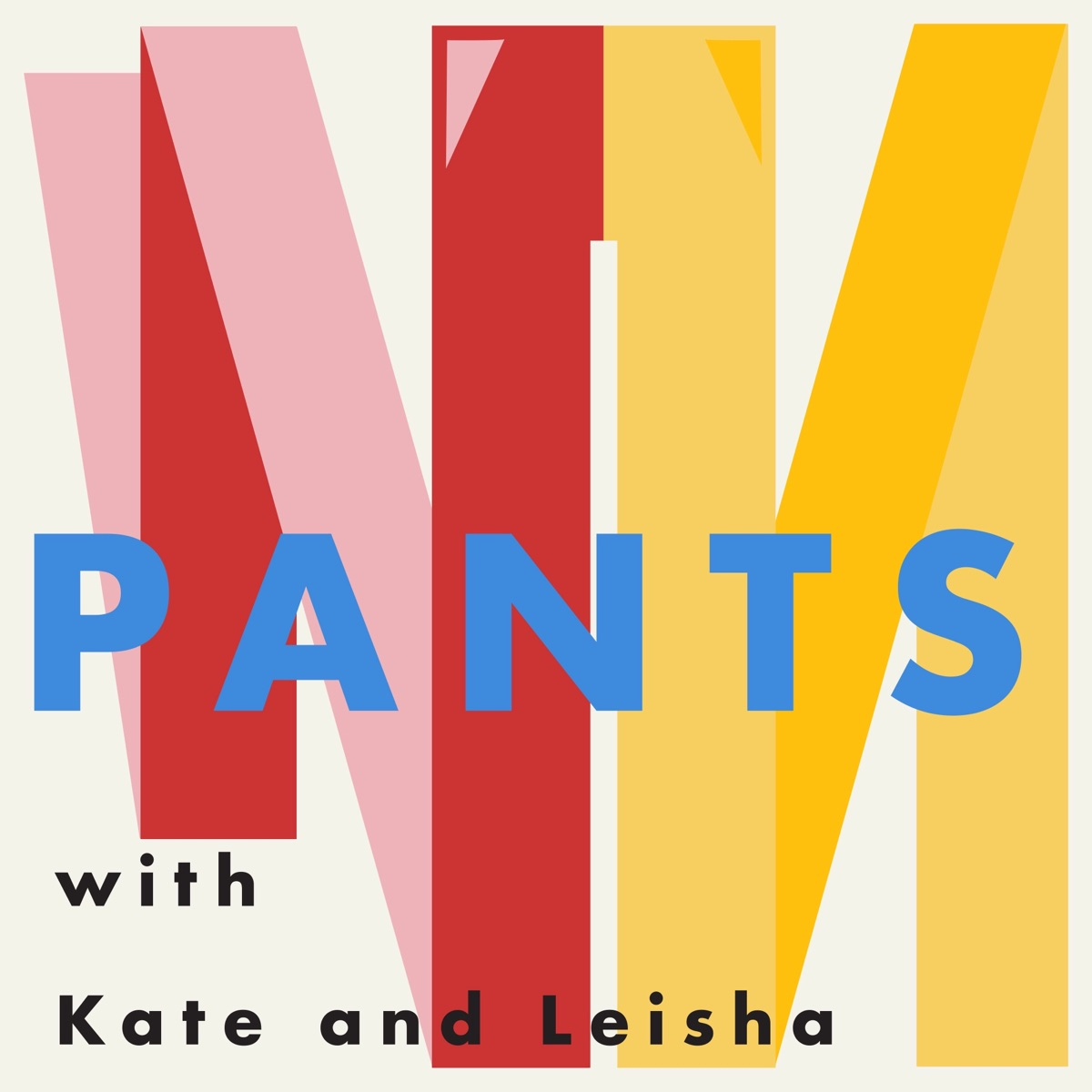 PANTS with Kate and Leisha