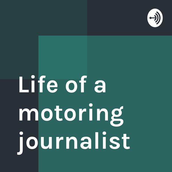 Life of a motoring journalist