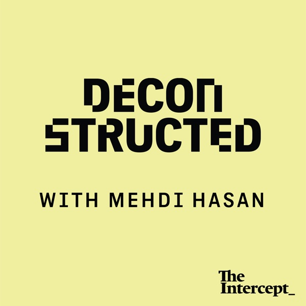 Deconstructed with Mehdi Hasan banner image