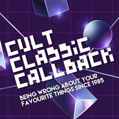 Cult Classic Callback:Cult Classic Callback