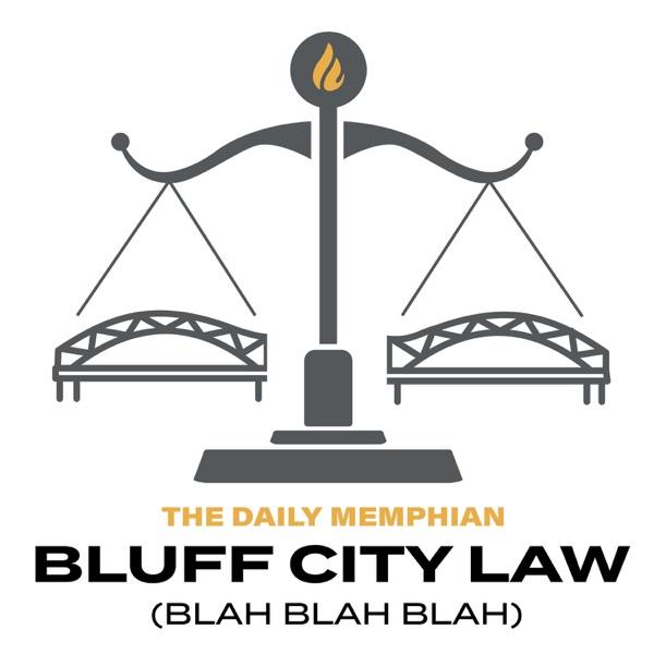 Bluff City Law (Blah Blah Blah)