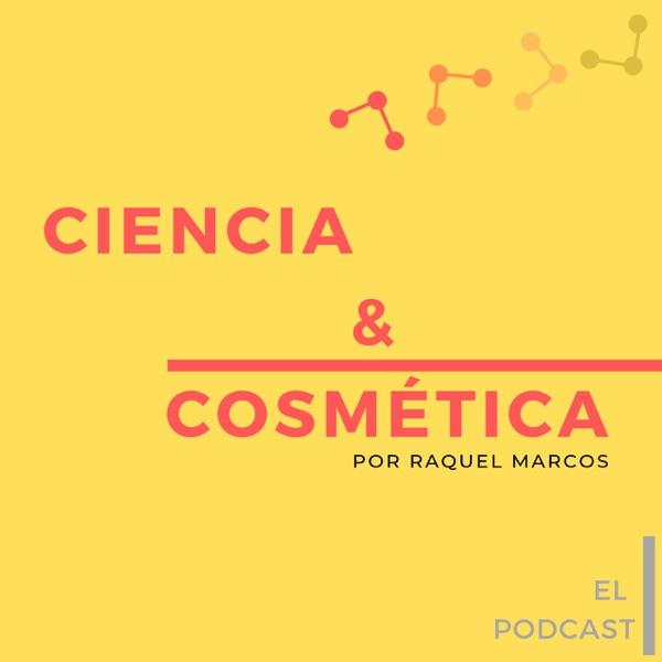 Ciencia y cosmética, el Podcast