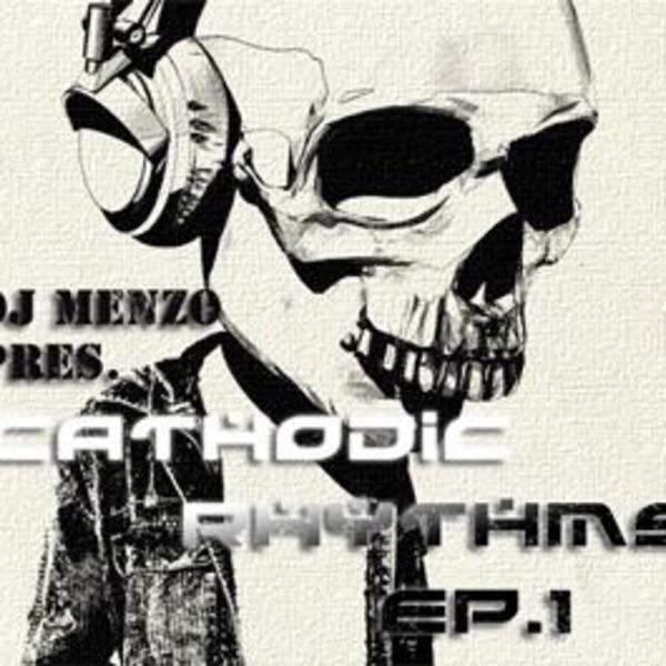 Dj Menzo's Cathodic Rhythms Podcast