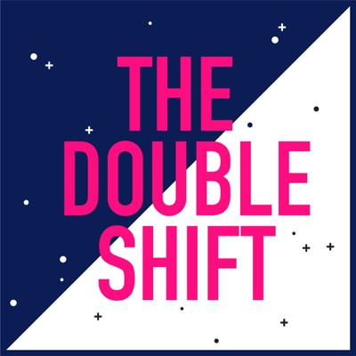 The Double Shift:Double Shift Productions