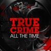 True Crime All The Time artwork